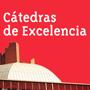 CÁTEDRAS DE EXCELENCIA