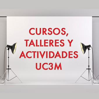 Cursos, talleres y actividades UC3M